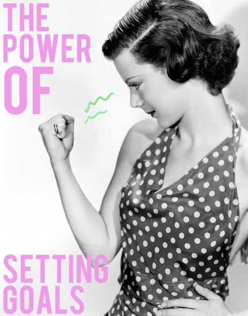 the power of setting goals
