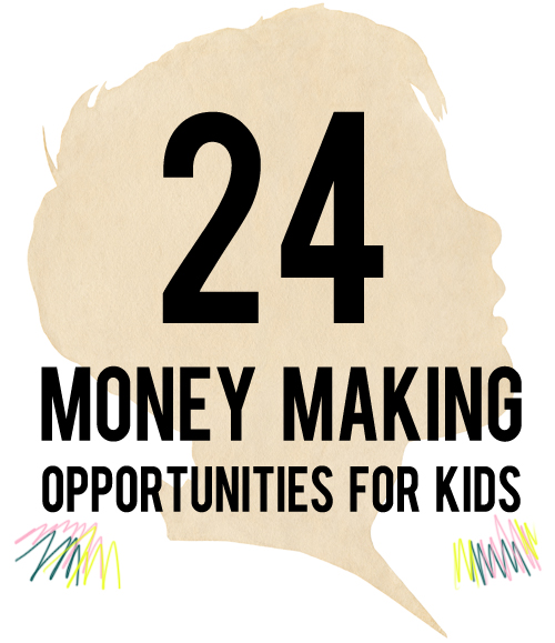 money making opportunities for kids