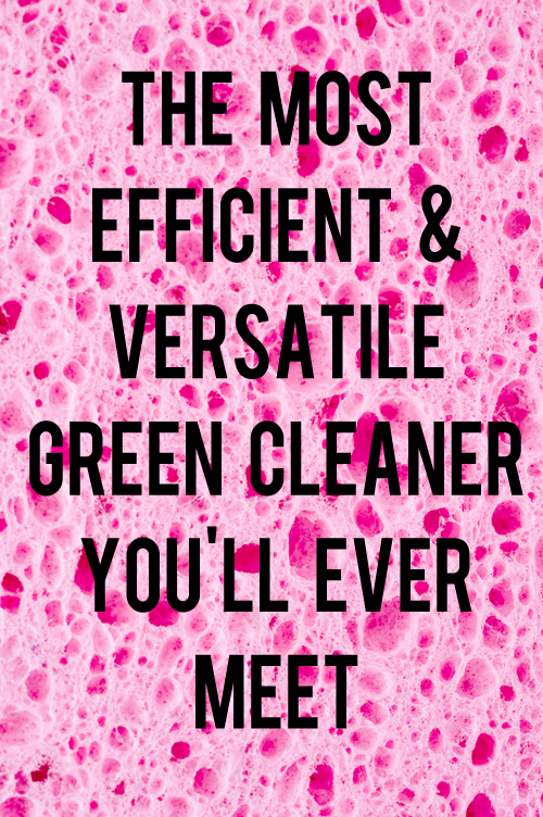 most efficient and versatile green cleaner