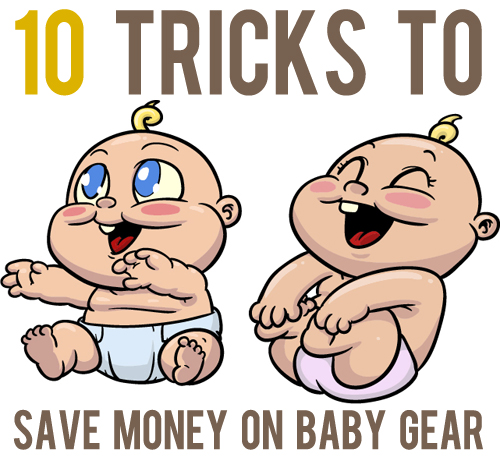 tricks to save money on baby gear