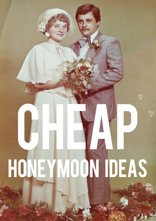 cheap honeymoon ideas