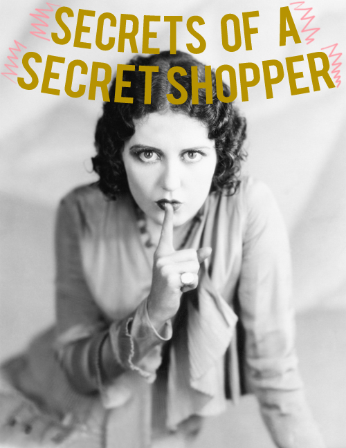 secrets of a secret shopper