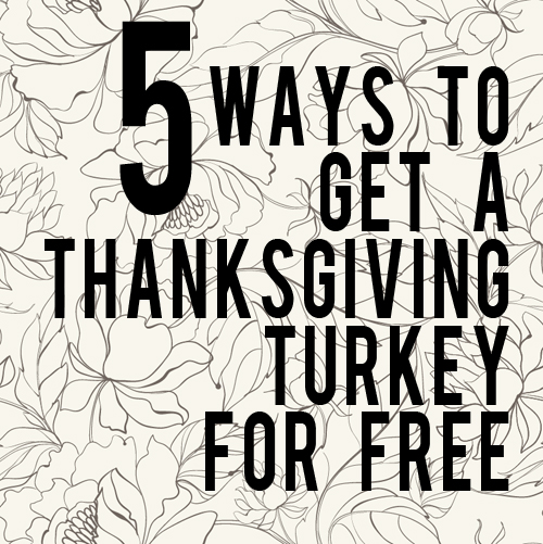 get yourself a free turkey! - here's how andthenwesaved.com
