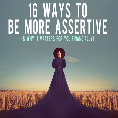 16 Ways to Start Practicing Assertiveness and Build More Confidence Today | AndThenWeSaved.com