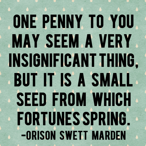 The Small Seed From Which Fortunes Spring