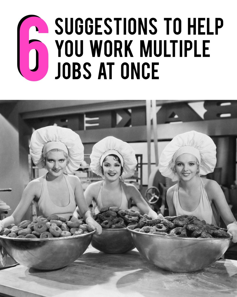 6 suggestions to help you work mutliple jobs at once |AndThenWeSaved.com