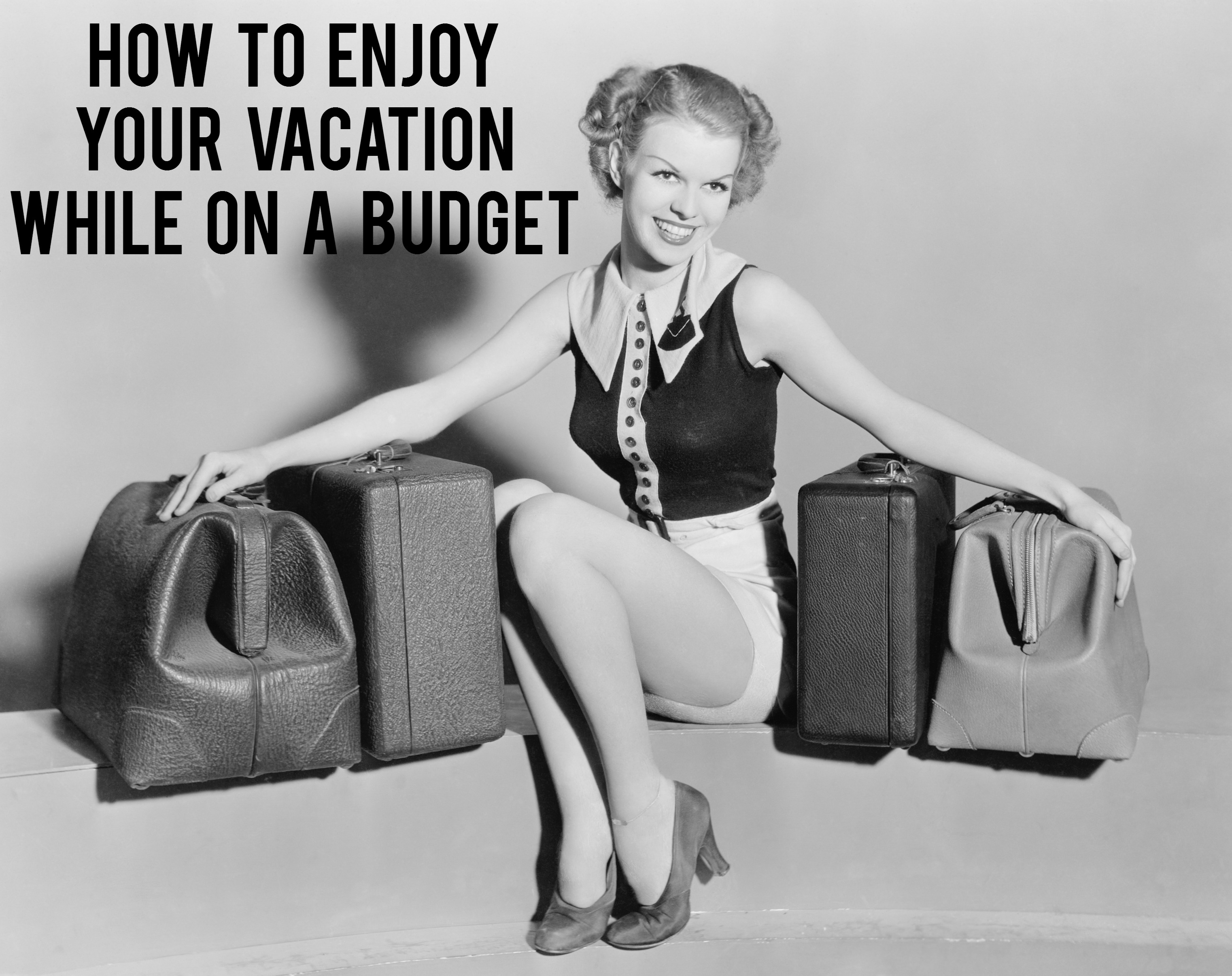 How To Enjoy Your Vacation While On a Budget | AndThenWeSaved.com