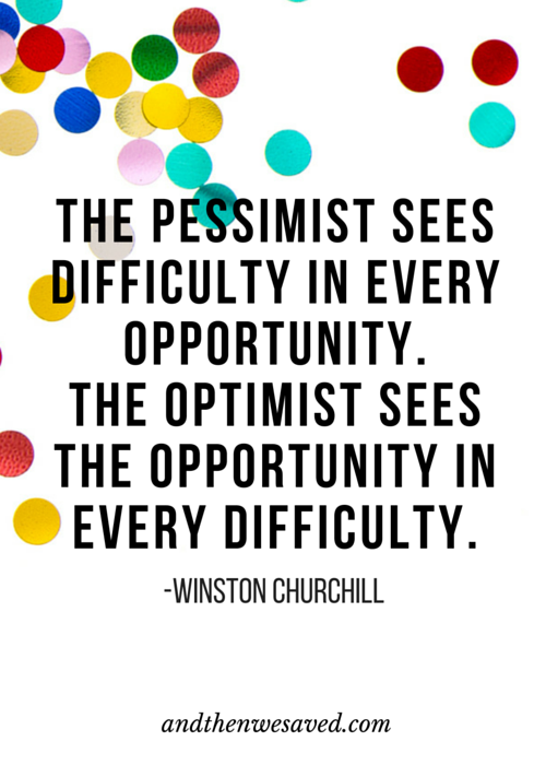 The Pessimist Versus The Optimist | AndThenWeSaved.com