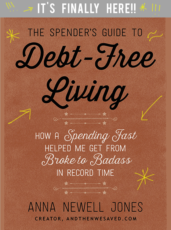 spenders guide to debt free living andthenwesaved