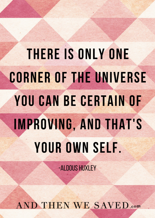 Improving Your Own Self | And Then We Saved.com