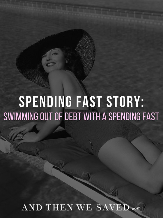 Rachel's Spending Fast Story: Swimming Out of Debt