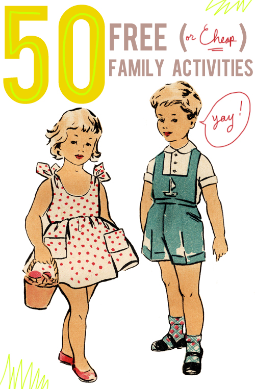Great ideas! 50 free or cheap family activities