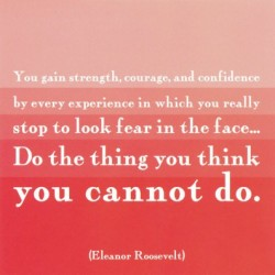 eleanor roosevelt quote fear getting out of debt 050312