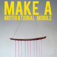 make a motivational mobile
