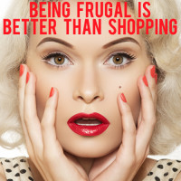 being frugal is better than shopping