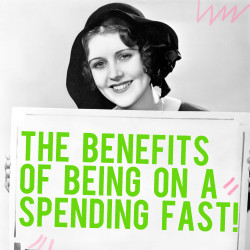 benefits of being on a spending fast