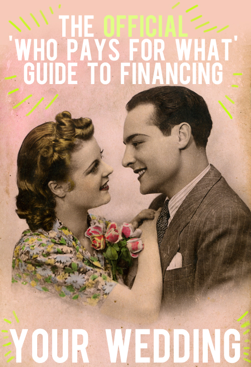 The official 39who pays for what39 guide to financing your for Who pays for wedding photographer
