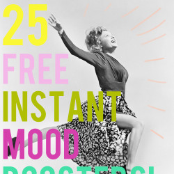 25 free instant mood boosters