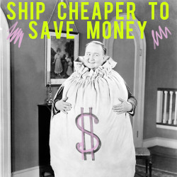 ship cheaper to save money