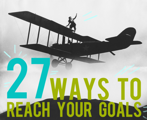 ways to reach your goal