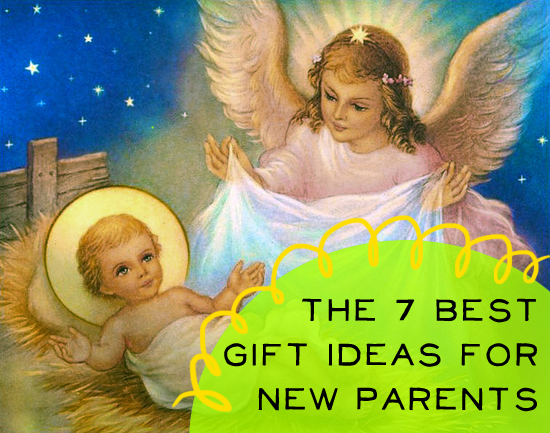 The 7 Best Gift Ideas for New Parents