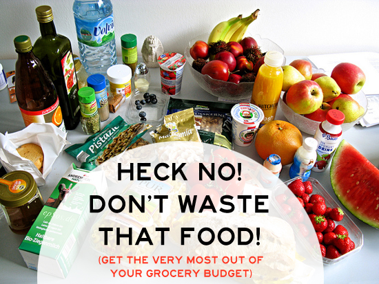 No More Wasted Food! Get the Most Out of Your Groceries