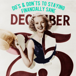 do's and don'ts to staying financially sane during the holiday season