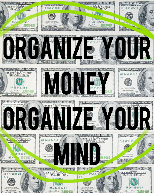 organize your money organize your mind