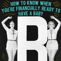 how to know when you're financially ready to have a baby