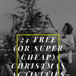 24 Free of Super Cheap Christmas Activities