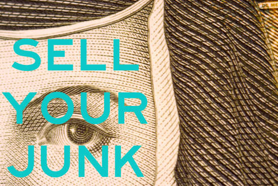 Sell Your Junk! 7 Items You Already Own That are Just Waiting to be Sold