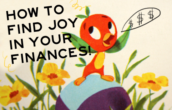 how to find joy in your finances