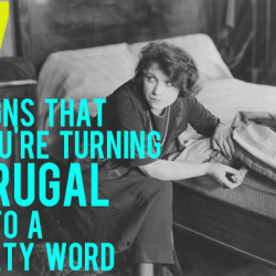 turning frugal into a dirty word