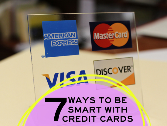 ways to be smart with credit cards