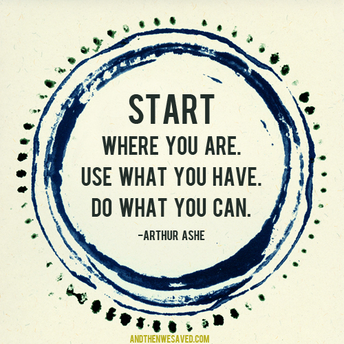 Start Where You Are andthenwesaved.com