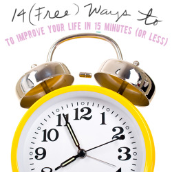 14 free ways to improve your life in 15 minutes or less andthenwesaved.com