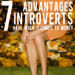 7 advantages introverts have when it comes to money andthenwesaved.com