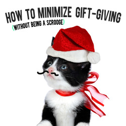 how to minimize gift giving without being a scrooge