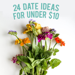 24 inexpensive date ideas for under 10 dollars (click through!) andthenwesaved.com