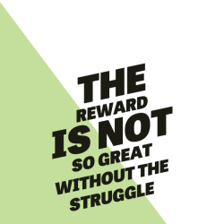 the reward is not so great without the struggle andthenwesaved.com