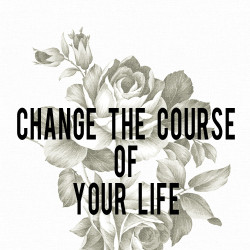 Change the Course of Your Life | AndThenWeSaved.com