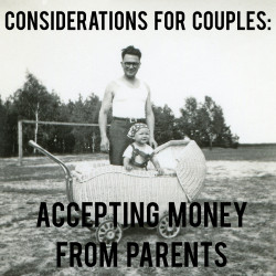 Accepting Money from Parents | AndThenWeSaved.com