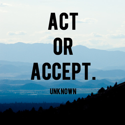Act or Accept -And Then We Saved