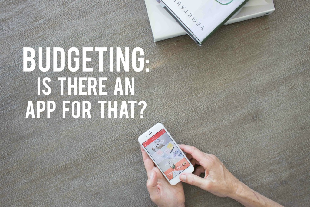 Budgeting - Is There an App for That | AndThenWeSaved.com