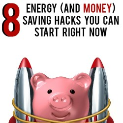 8 Energy (And Money) Saving Hacks You Can Start Right Now| AndThenWeSaved.com
