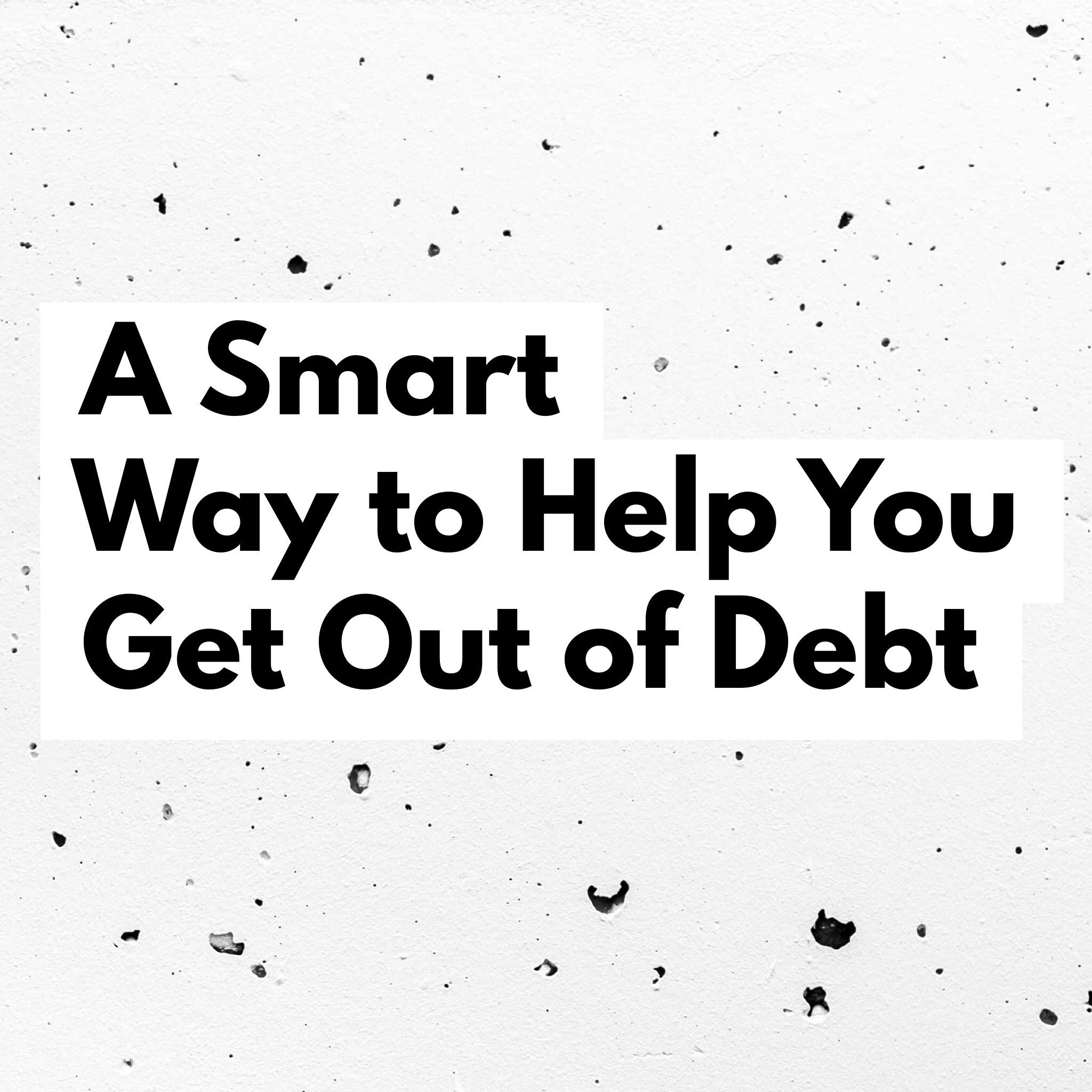 A Smart Way to Help You Get Out of Debt | AndThenWeSaved.com