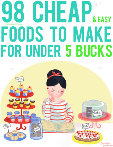 98 cheap foods you can make for under $5