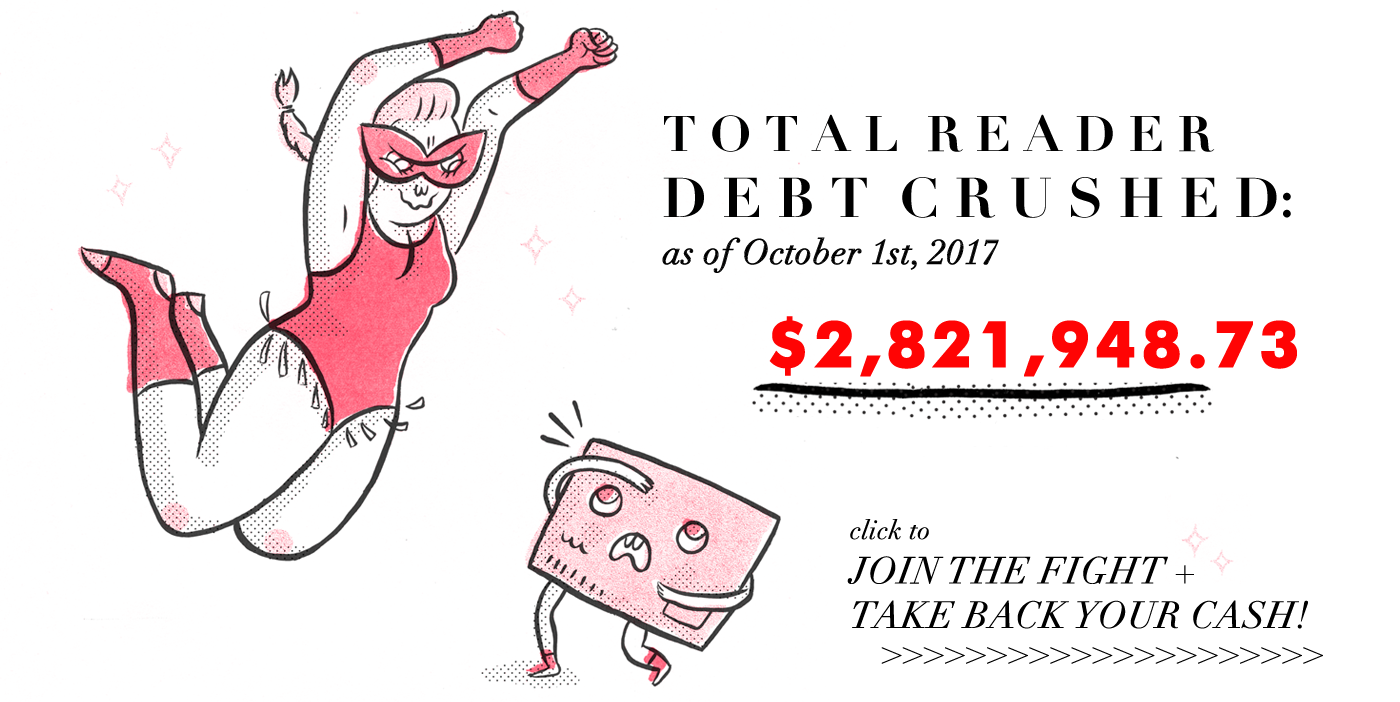 Total And Then We Saved Reader Debt Crushed - Join the Fight, Share Your Savings!