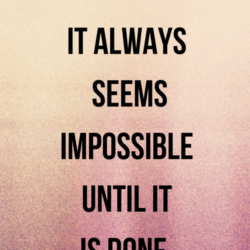It always seems impossible | And Then We Saved.com