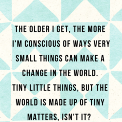 Tiny Matters | And Then We Saved
